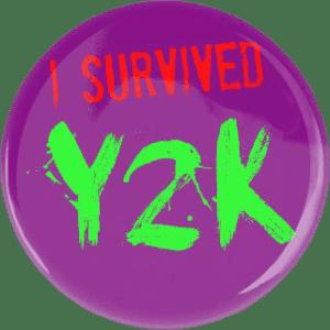 Y2K + FAT!